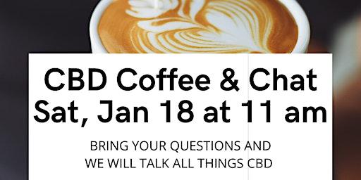 CBD Coffee & Chat