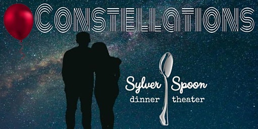 Constellations: The Ultimate What-if Love Story, a one-act at Sylver Spoon