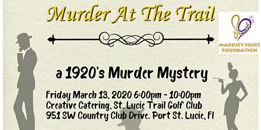 Murder Mystery Dinner At The Trail