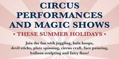FREE Circus Performances and Workshops for the Kids these Summer Holidays! tickets