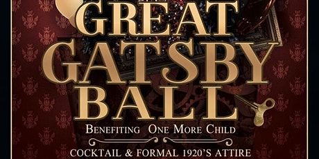 End Results Charities - Great Gatsby Ball Benefiting One More Child tickets