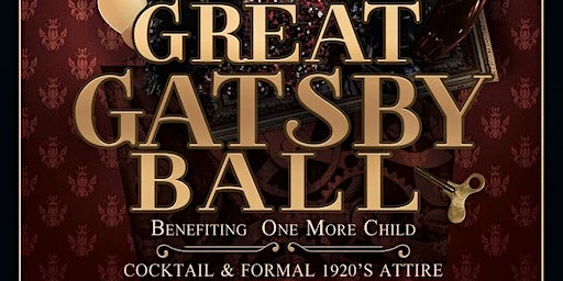 End Results Charities - Great Gatsby Ball Benefiting One More Child