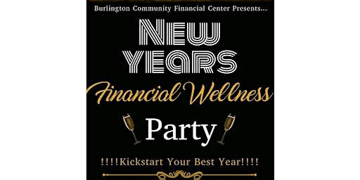 NEW YEAR'S FINANCIAL WELLNESS PARTY