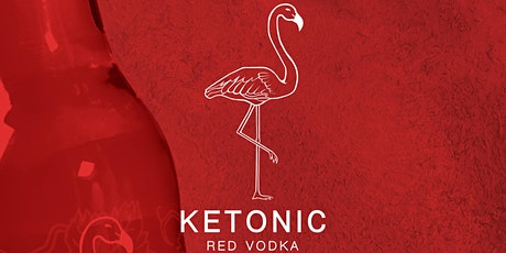 Ketonic RED Vodka Launch Party 2020 tickets