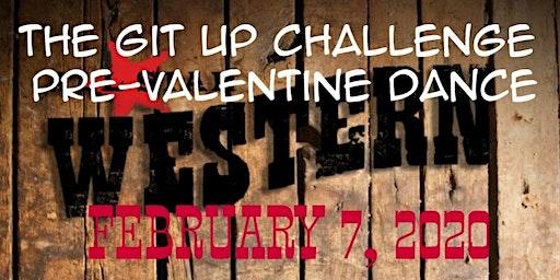 The Git Up Challenge Pre-Valentine Western Dance