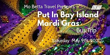 Put In Bay Mardi Grag Bus Trip tickets