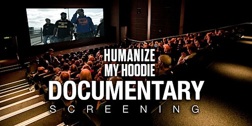 MLK Day Humanize My Hoodie Movie  Screening