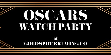 Oscars Watch Party tickets