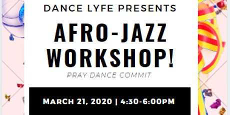 Dance LYFE presents AFRO-JAZZ Workshop tickets