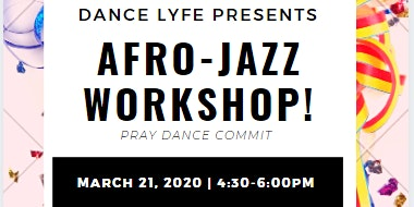Dance LYFE presents AFRO-JAZZ Workshop