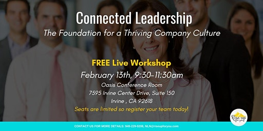 Connected Leadership- The Foundation for a Thriving Company Culture