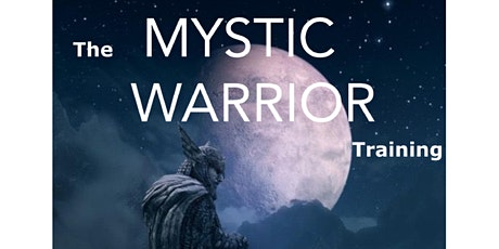 Mystic Warrior (Jan Cancelled / Moved to May) tickets