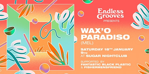 Endless Grooves ≋ Wax'o Paradiso