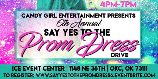Candy Girl Entertainment Presents: Say Yes To The Prom Dress VI