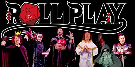 Roll Play: An Improvised Adventure tickets