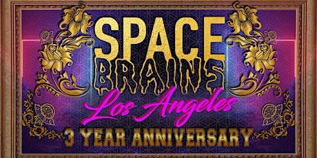 SPACE BRAINS : LA ! 3 Yr Anniversary ! W/ Britton , Bellhop & Chief Jesta ! tickets