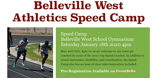Belleville West Athletics Camp(Speed Camp) Pre-Registration Form