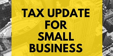 Tax Update for Small Business Owners tickets