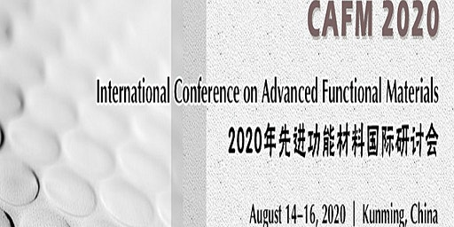 Int'l Conference on Advanced Functional Materials (CAFM 2020)