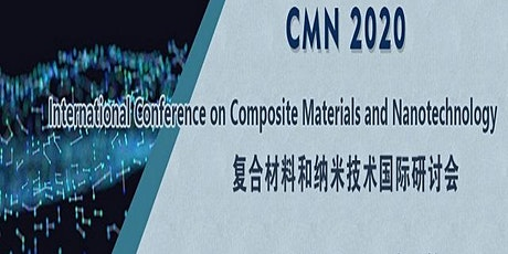 Int'l Conference on Composite Materials and Nanotechnology (CMN 2020) billets