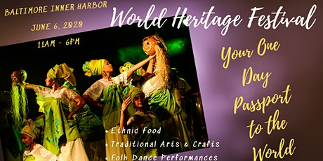 World Heritage Festival ~ Baltimore, MD tickets