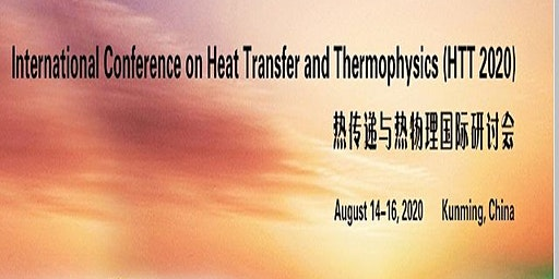 Int'l Conference on Heat Transfer and Thermophysics (HTT 2020)