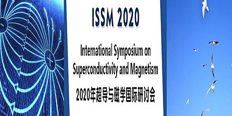 Int'l Symposium on Superconductivity and Magnetism (ISSM 2020) billets