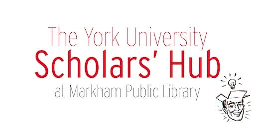 YorkU Scholars Hub - March 26th