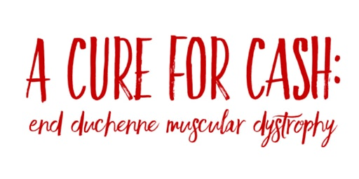 A Cure for Cash: End Duchenne Muscular Dystrophy