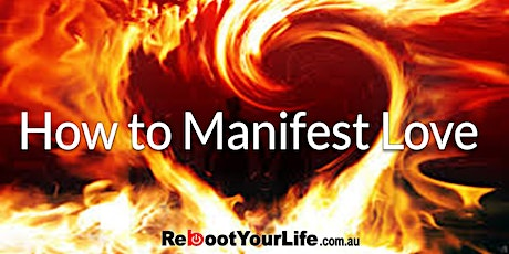 How to Manifest Love tickets