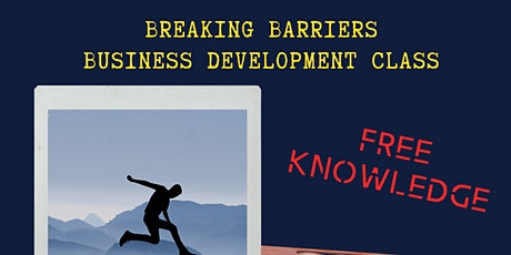 Breaking Barriers Business Development Class tickets