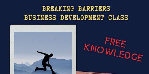 Breaking Barriers Business Development Class