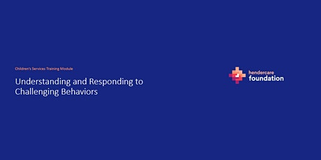 Module 4: Understanding and Responding to Challenging Behaviours tickets