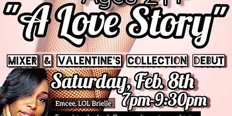 """A Love Story"" BTD Valentine's Day Kick-off tickets"