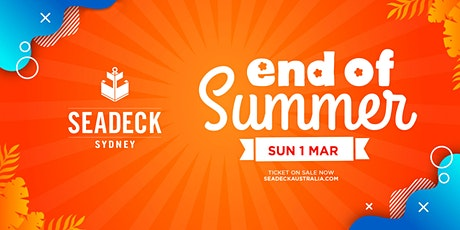 Seadeck End of Summer Cruise - SUN 1 March tickets