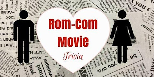 Rom-Com Trivia! Test out your romantic comedy knowledge at Sylver Spoon!