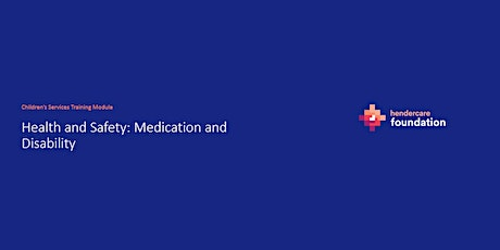 Module 7: Health and Safety: Medication and Disability tickets