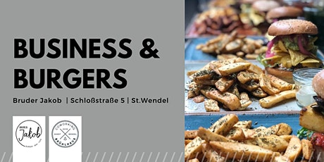 Business & Burgers - Unternehmer Networking Tickets