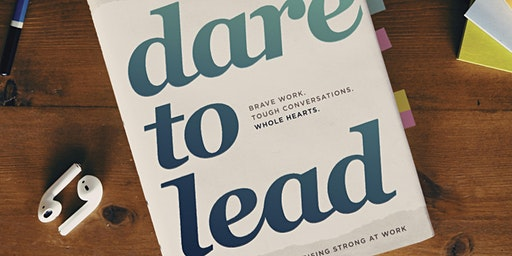 Dare to Lead 3-Day Workshop (Perth 6th, 7th & 8th May)