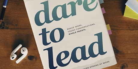 Dare to Lead 3-Day Workshop (Adelaide 10th, 11th & 12th June) tickets
