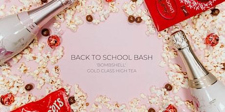Back to School Bash | 'Bombshell' High Tea tickets