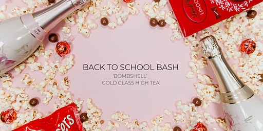 Back to School Bash | 'Bombshell' High Tea