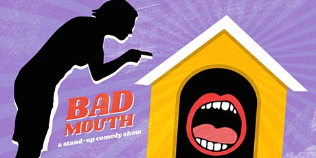 Bad Mouth Comedy Show - Sunday, January 26 at 630pm at Q's tickets
