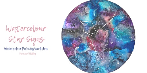 Watercolour Star Signs Workshop