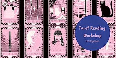 Beginners Tarot Reading Workshop - SOR