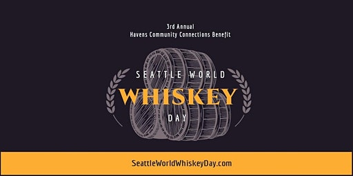 Seattle World Whiskey Day 2020