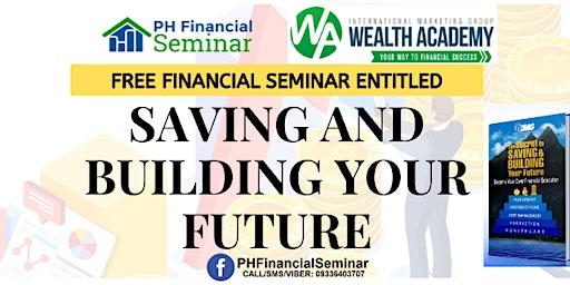 Saving and Building Your Future Legazpi City
