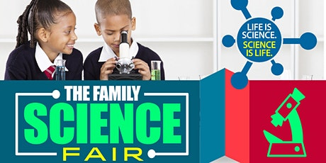 THE FAMILY SCIENCE FAIR tickets