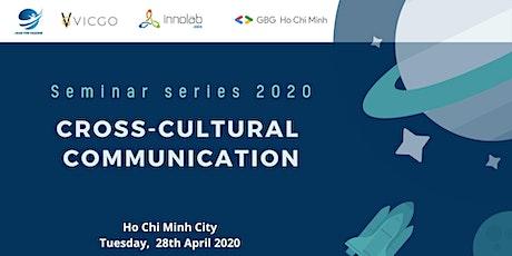 Seminar series: Cross Cultural Communication tickets