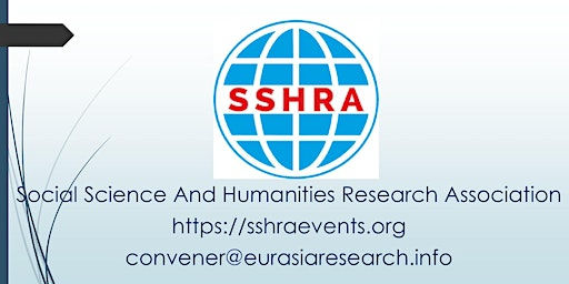 5th Singapore – International Conference on Social Science & Humanities (ICSSH), 25-26 March 2020